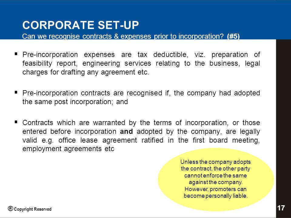 Pre-incorporation expenses are tax deductible, viz.