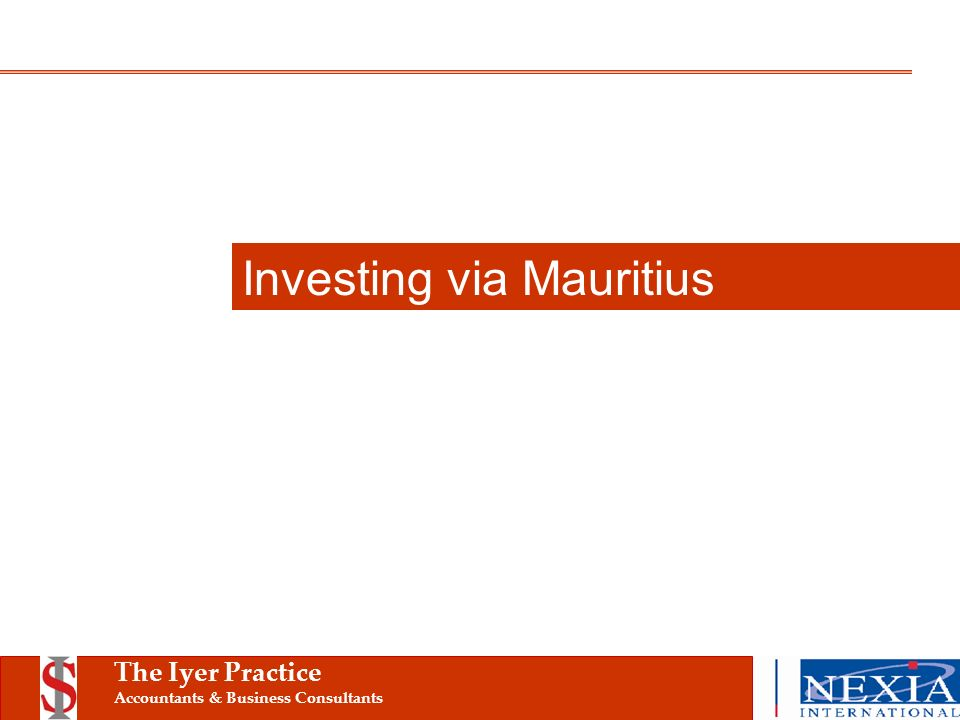 The Iyer Practice Accountants & Business Consultants Investing via Mauritius