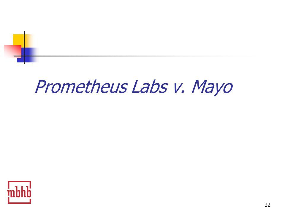 32 Prometheus Labs v. Mayo