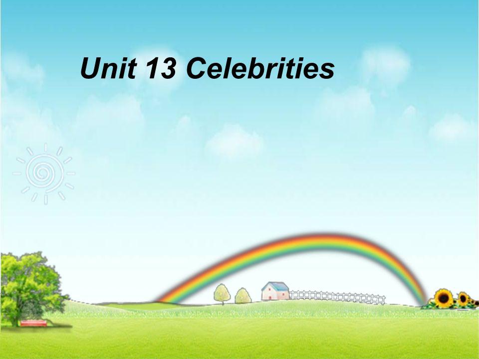 Unit 13 Celebrities