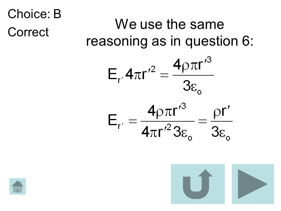 We use the same reasoning as in question 6: Choice: B Correct
