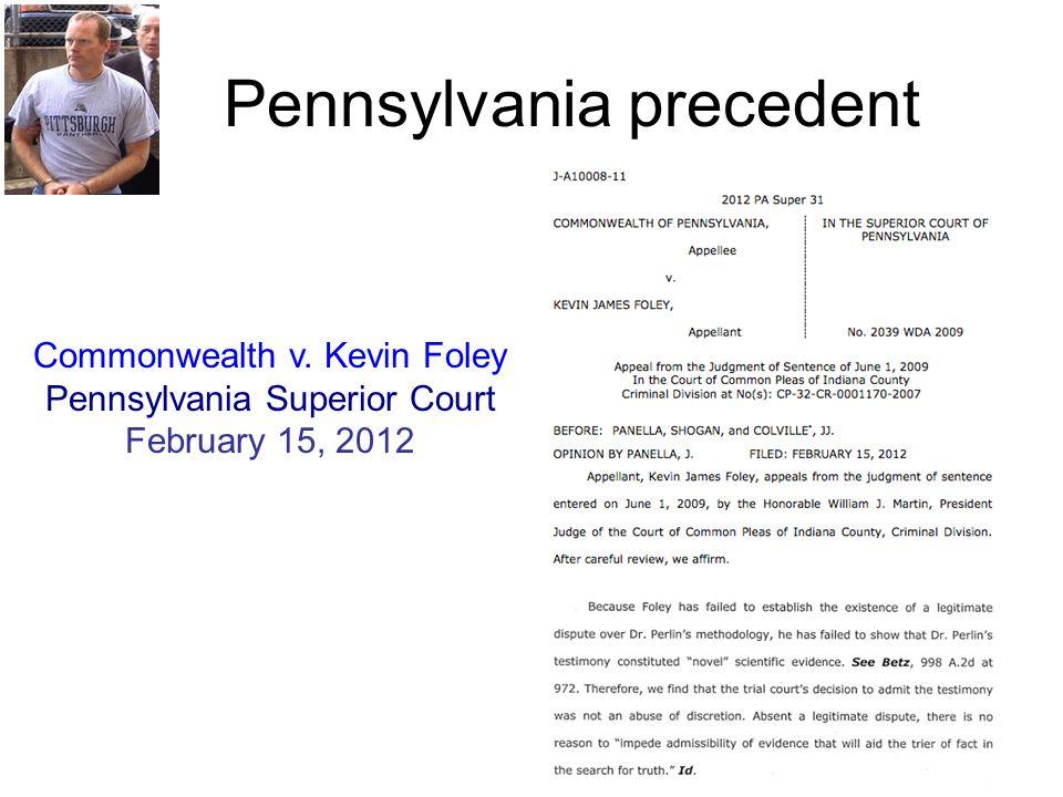Pennsylvania precedent Commonwealth v. Kevin Foley Pennsylvania Superior Court February 15, 2012