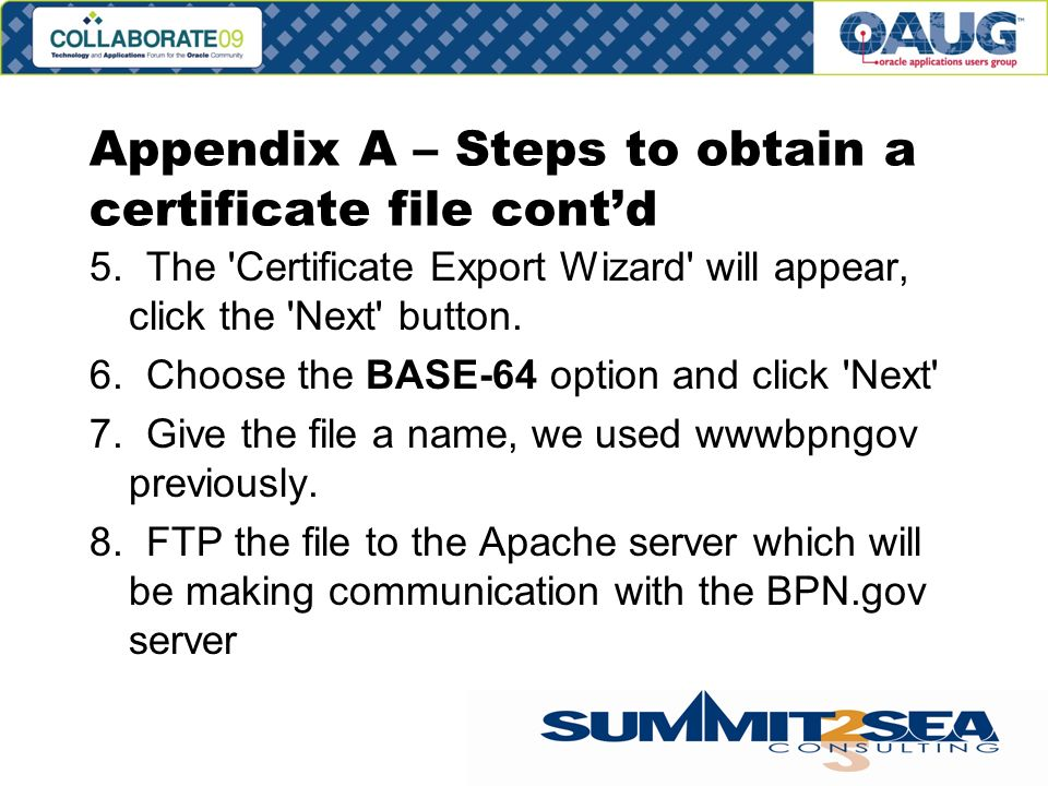 Appendix A – Steps to obtain a certificate file contd 5.