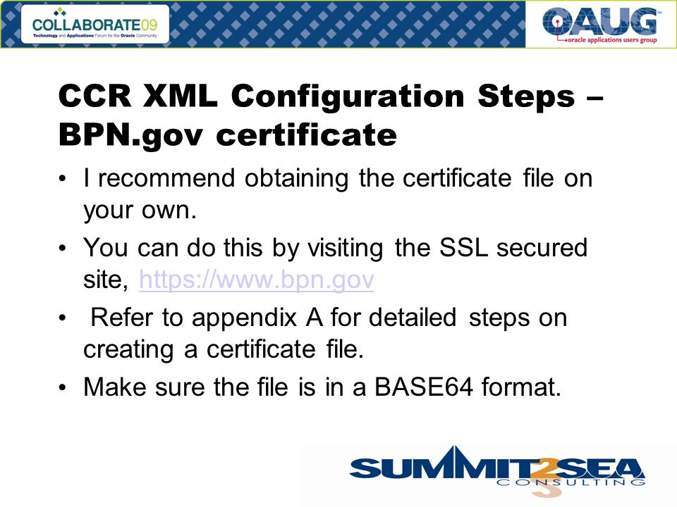CCR XML Configuration Steps – BPN.gov certificate I recommend obtaining the certificate file on your own.