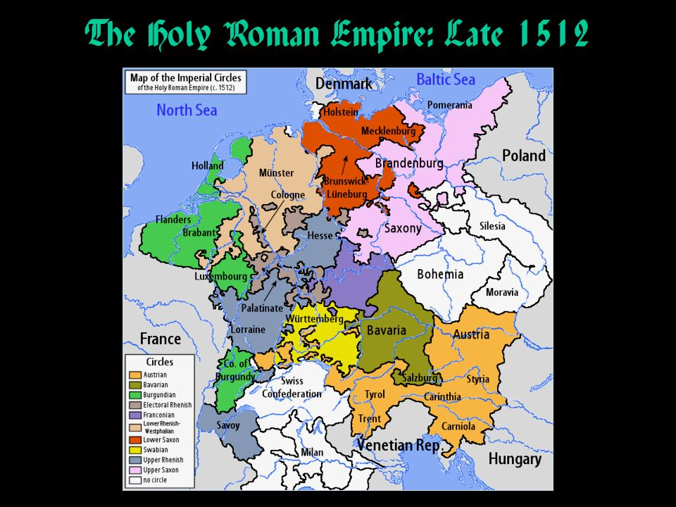 The Holy Roman Empire: Late 1512