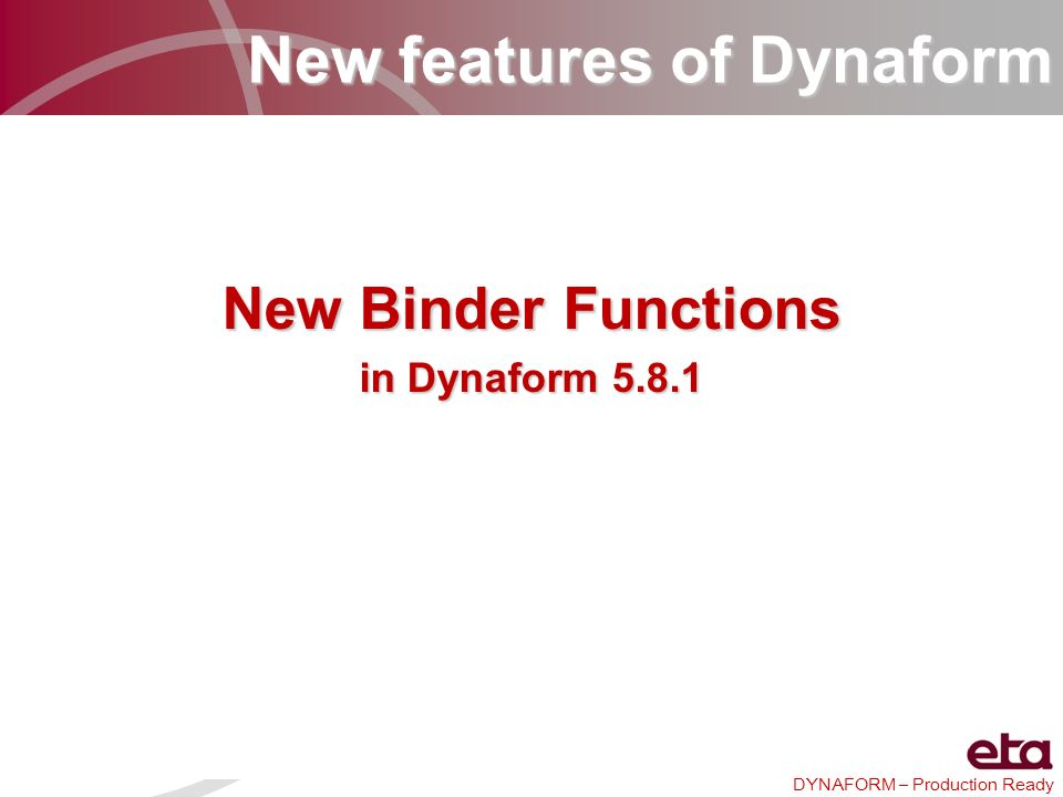 DYNAFORM – Production Ready 8.