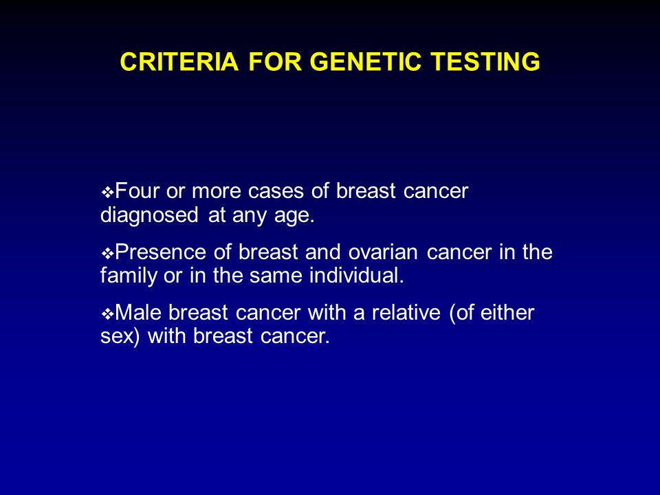 Four or more cases of breast cancer diagnosed at any age.