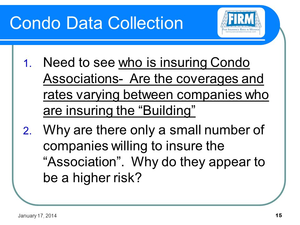 January 17, 2014 15 Condo Data Collection 1.