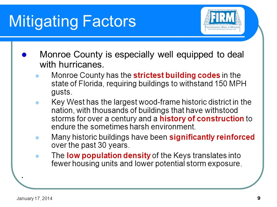January 17, Mitigating Factors Monroe County is especially well equipped to deal with hurricanes.