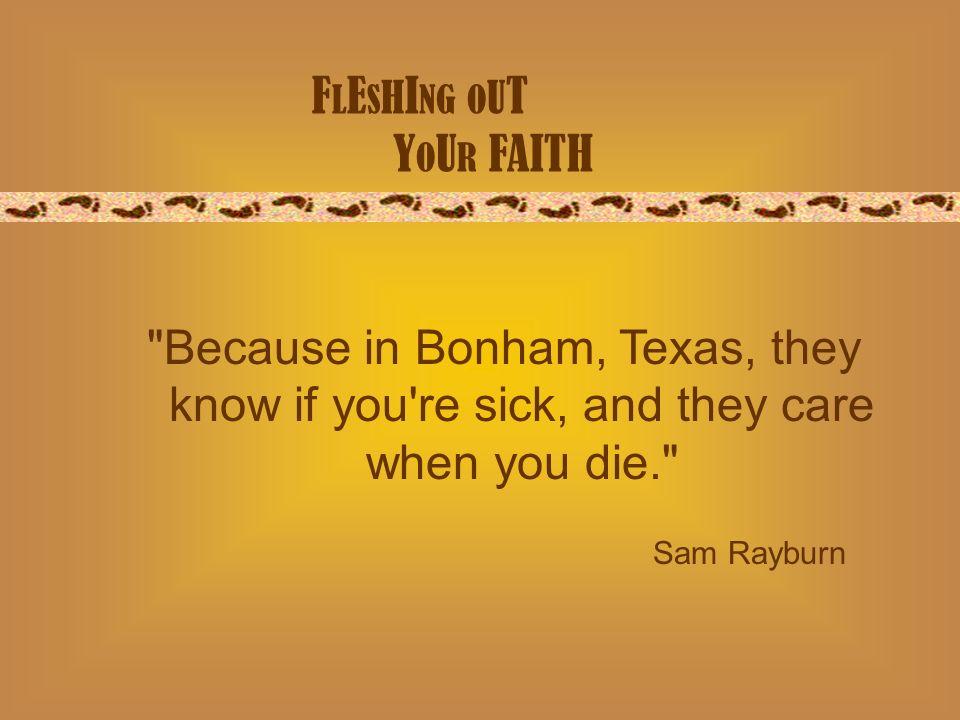F L E S H I NG O U T Y O U R FAITH Sam Rayburn