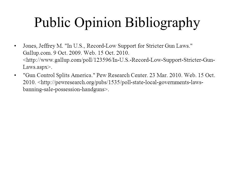 Public Opinion Bibliography Jones, Jeffrey M.