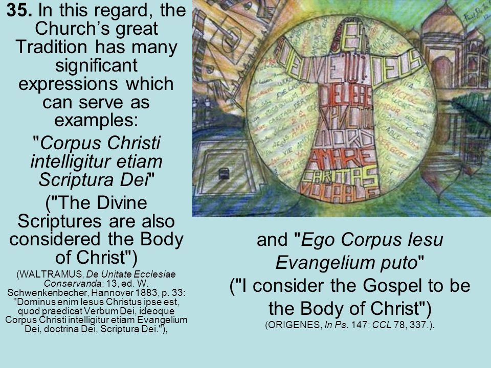 35. In this regard, the Churchs great Tradition has many significant expressions which can serve as examples: