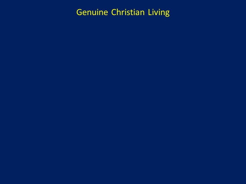 Genuine Christian Living