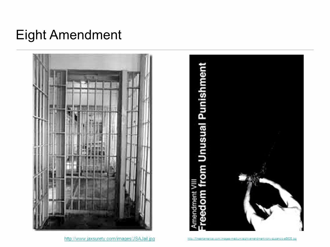 http://fineartamerica.com/images-medium/eight-amendment-tony-zupancic-a5605.jpg Eight Amendment http://www.jaxsurety.com/images/JSAJail.jpg