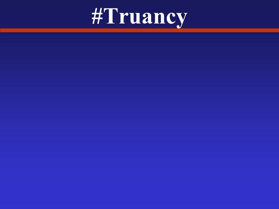 #Truancy