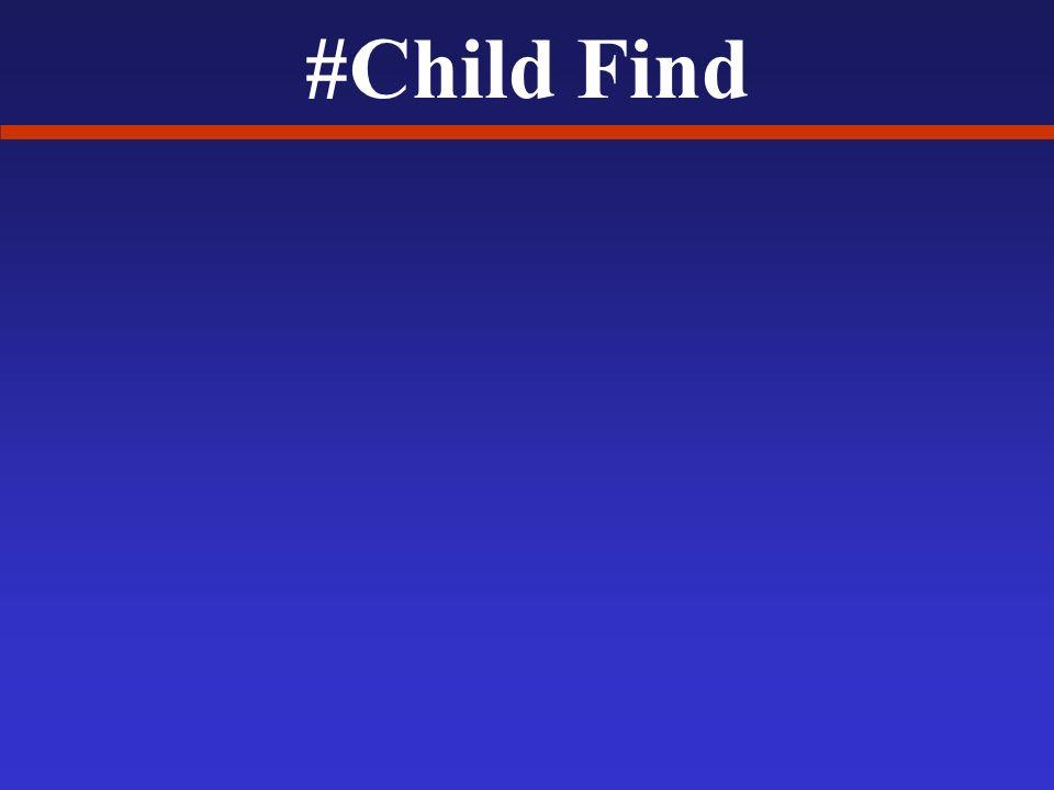 #Child Find