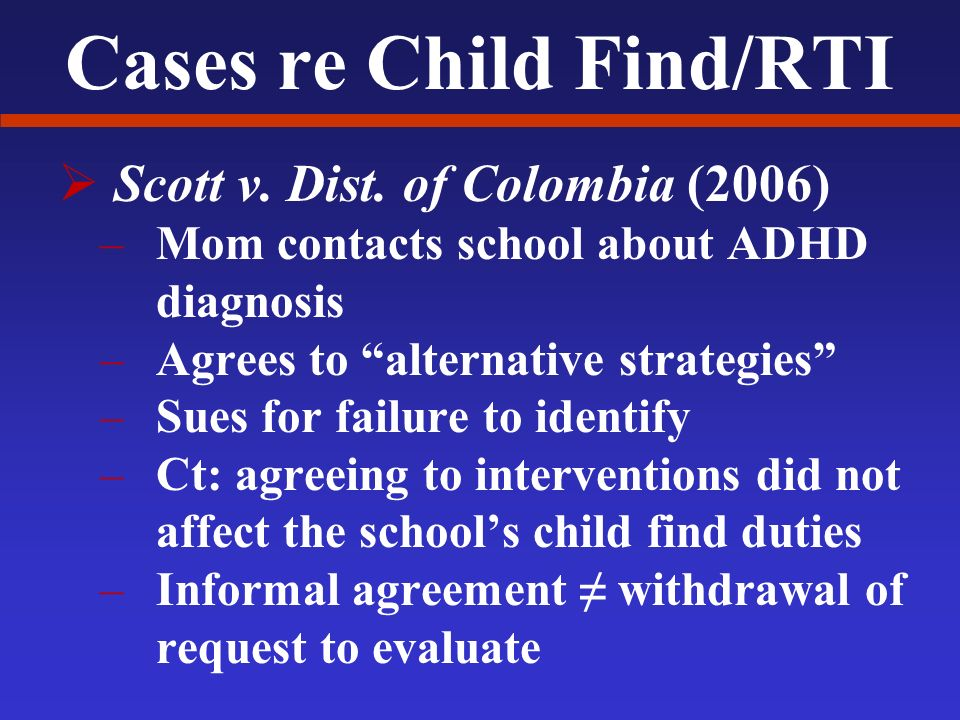 Cases re Child Find/RTI Scott v. Dist.