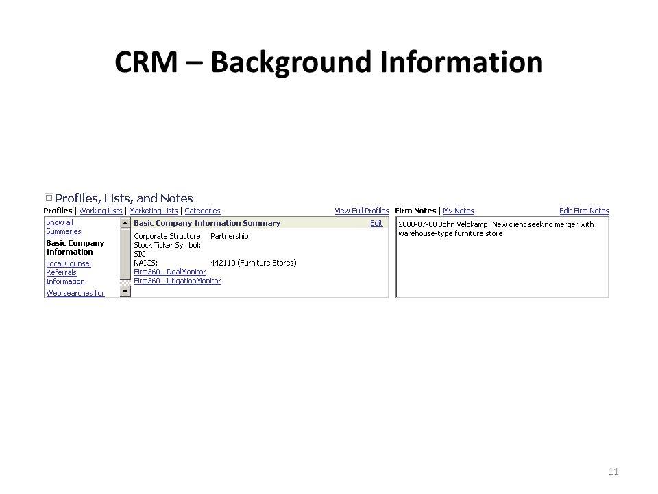 11 CRM – Background Information