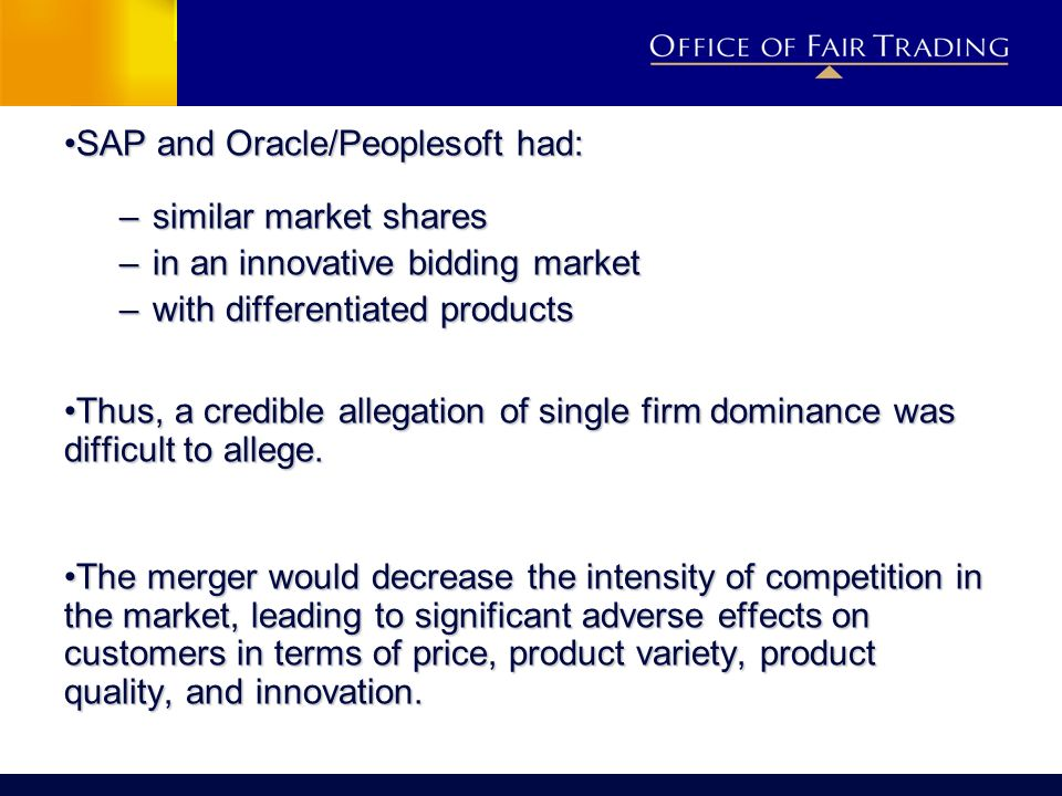 SAP and Oracle/Peoplesoft had:SAP and Oracle/Peoplesoft had: –similar market shares –in an innovative bidding market –with differentiated products Thu