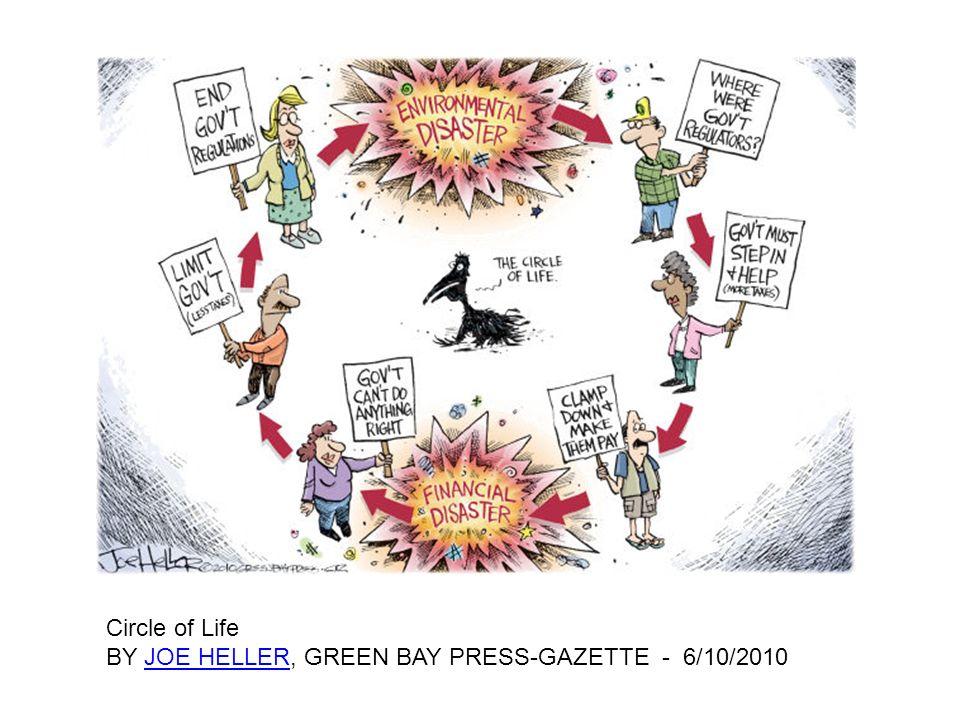 Circle of Life BY JOE HELLER, GREEN BAY PRESS-GAZETTE - 6/10/2010JOE HELLER
