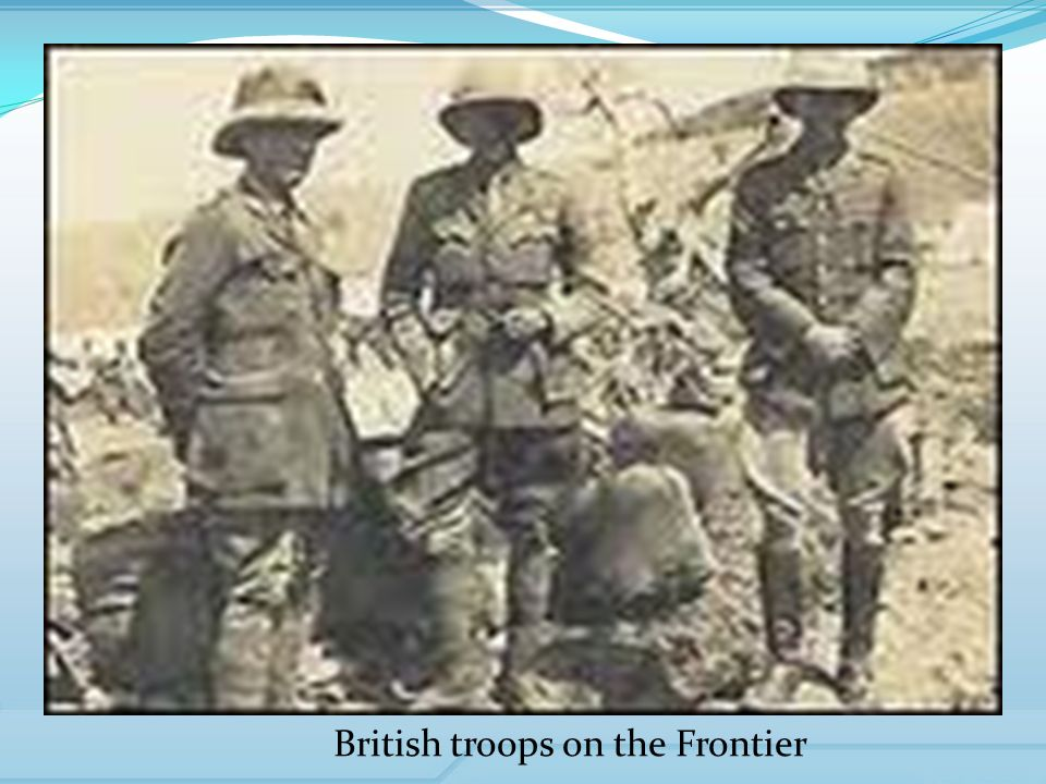 British troops on the Frontier