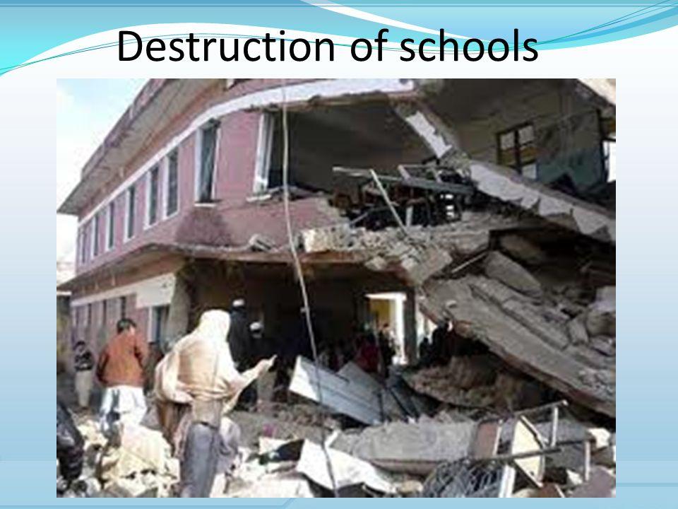 Destruction of schools