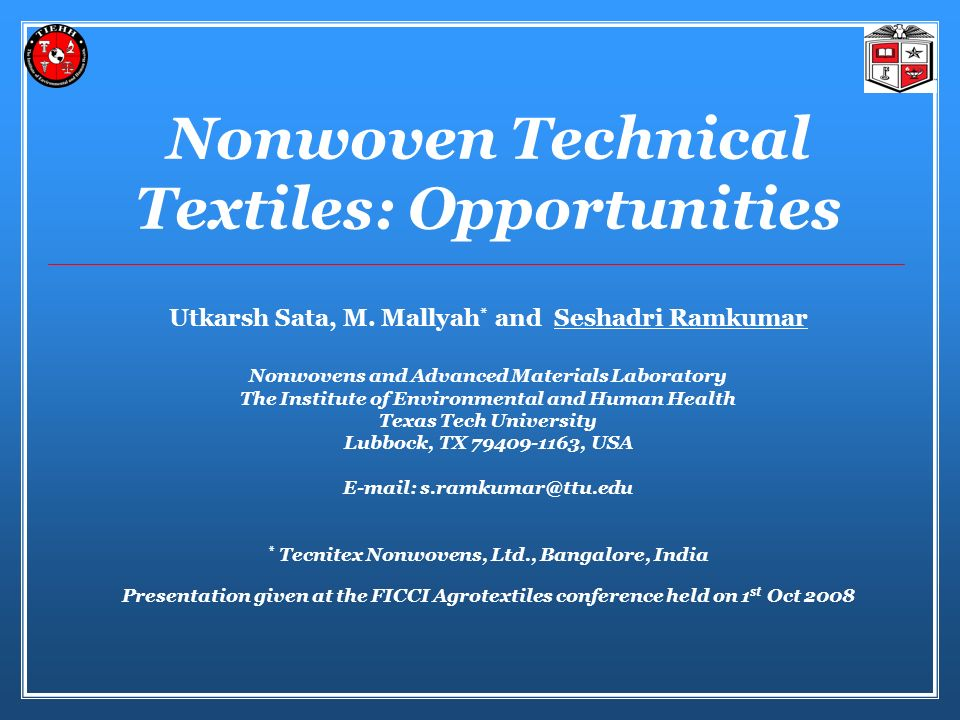 Nonwoven Technical Textiles: Opportunities Utkarsh Sata, M.