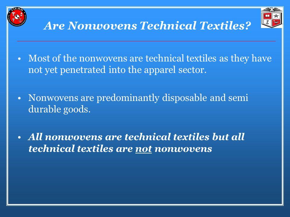 Are Nonwovens Technical Textiles.
