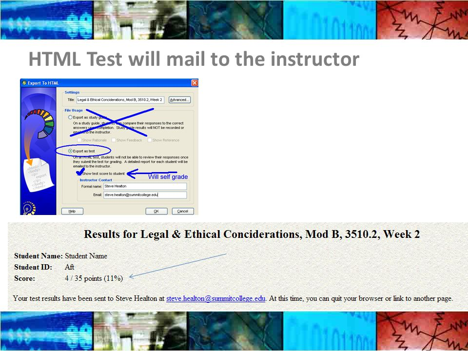 HTML Test will mail to the instructor