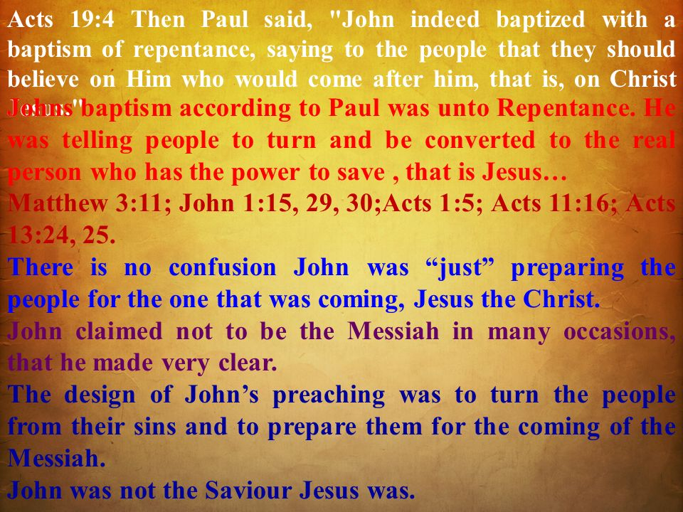 Acts 19:4 Then Paul said,