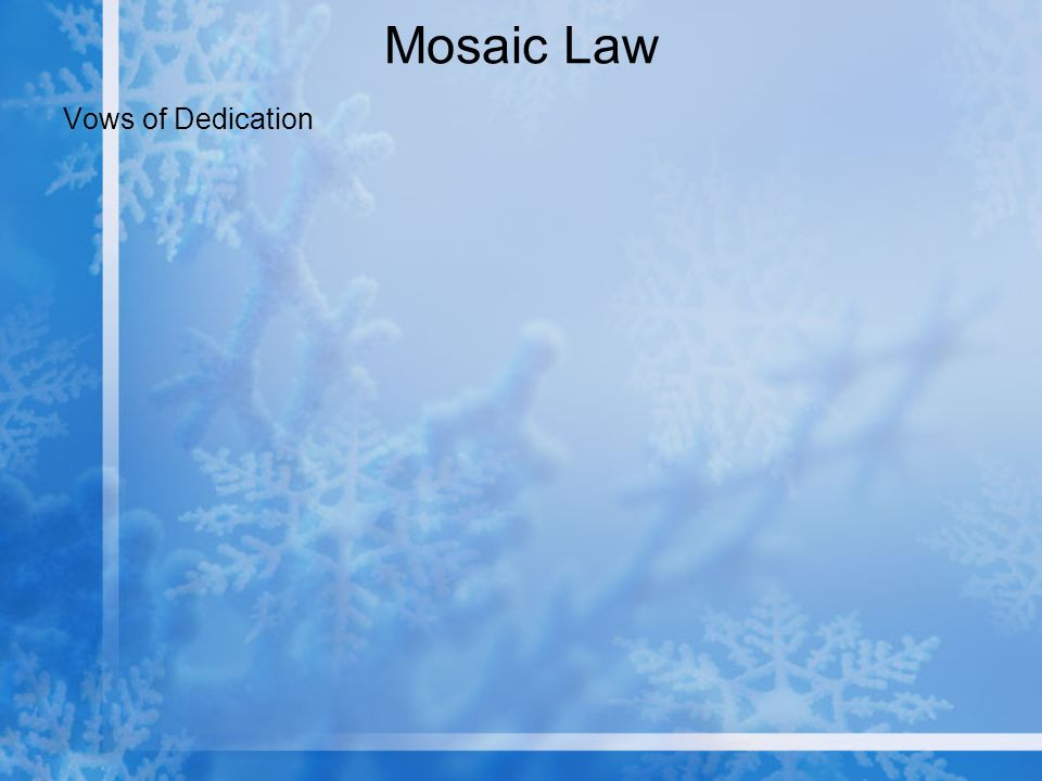 Mosaic Law Vows of Dedication