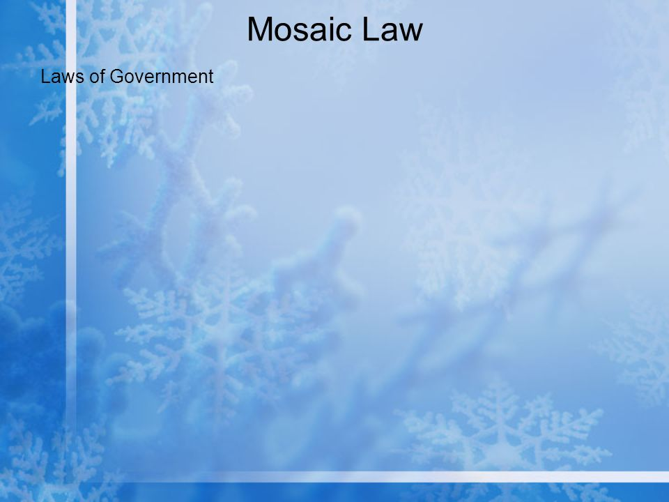 Mosaic Law Laws of Government