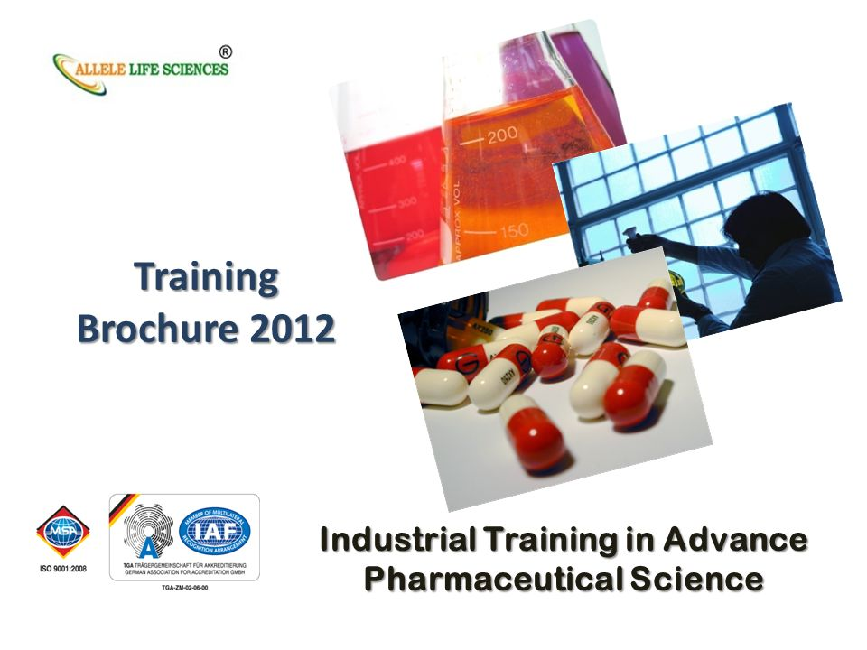 Training Brochure 2012 Industrial Training in Advance Pharmaceutical Science