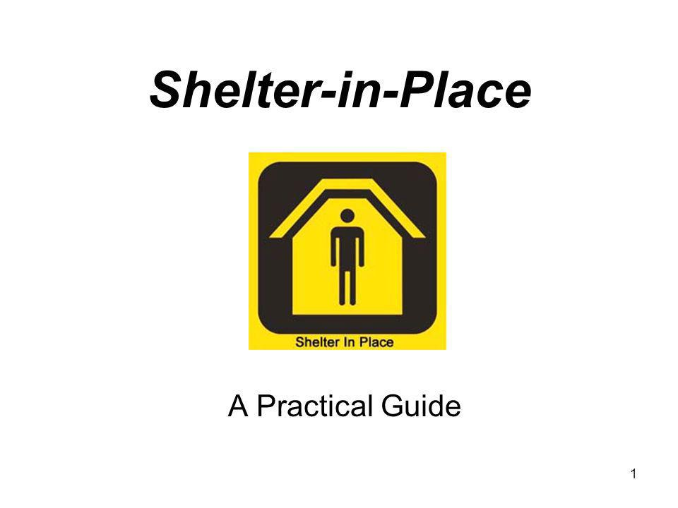 1 Shelter-in-Place A Practical Guide