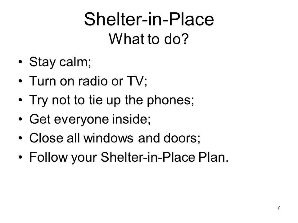 7 Shelter-in-Place What to do.