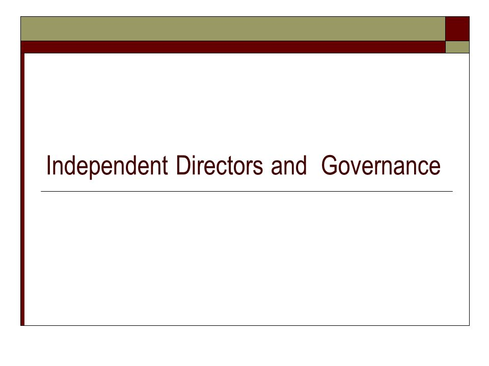 Independent Directors and Governance