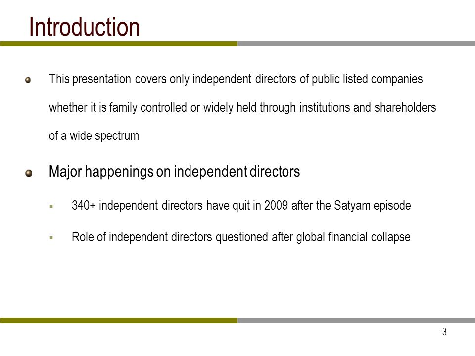 14 Independent directors in audit committees This is the second and most commonly perceived role of independent directors as members or Chairman of Audit committee Clause 49 is wide in coverage - systems, internal controls, internal audit, accounting and presentation of financial statements and a host of other issues concerning financials Many committees and SEBI has outlined audit committees and their framework The audit committee shall have a minimum of three directors and with 2/3rds of them being independent directors.