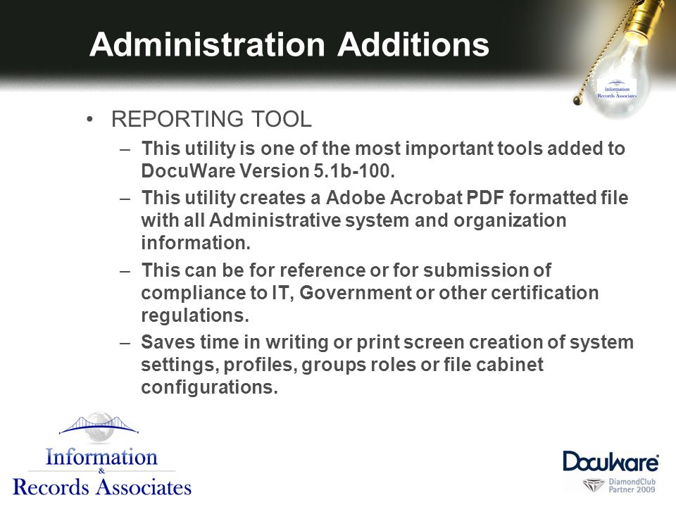 Administration Additions REPORTING TOOL –This utility is one of the most important tools added to DocuWare Version 5.1b-100.