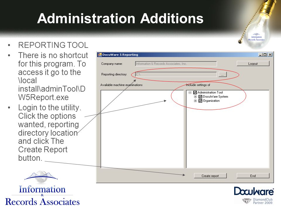Administration Additions REPORTING TOOL There is no shortcut for this program.
