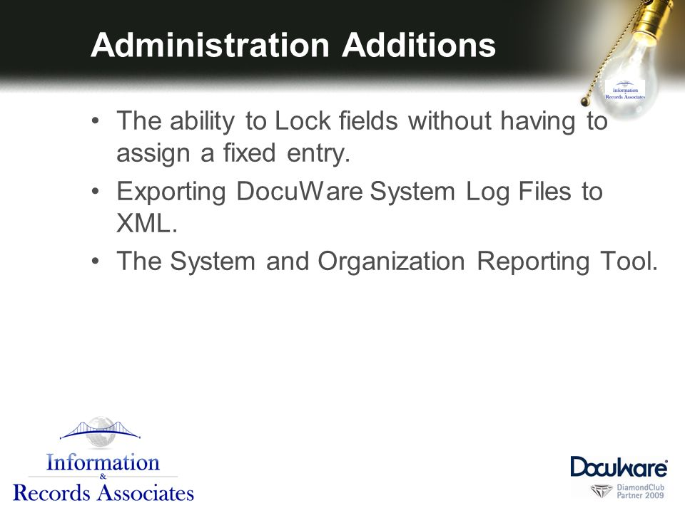 Administration Additions The ability to Lock fields without having to assign a fixed entry.
