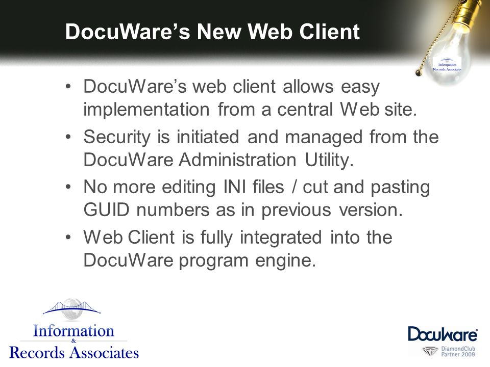 DocuWares New Web Client DocuWares web client allows easy implementation from a central Web site.