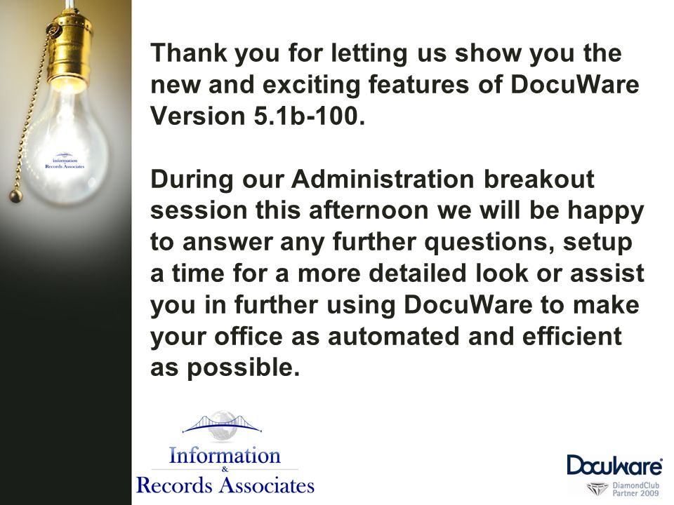 Thank you for letting us show you the new and exciting features of DocuWare Version 5.1b-100.