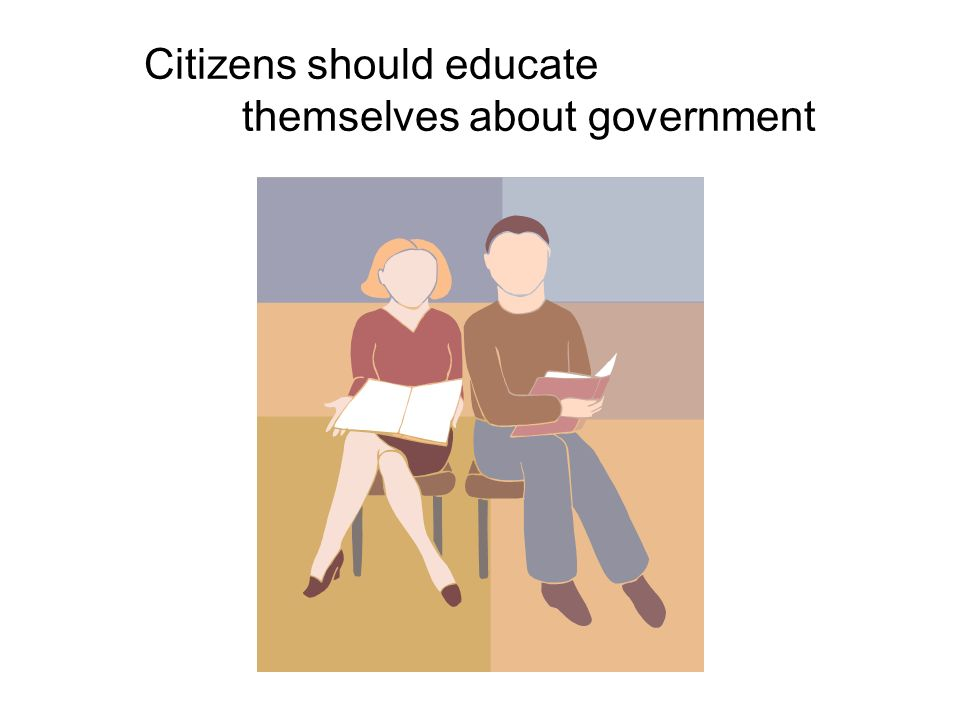 Citizens should educate themselves about government