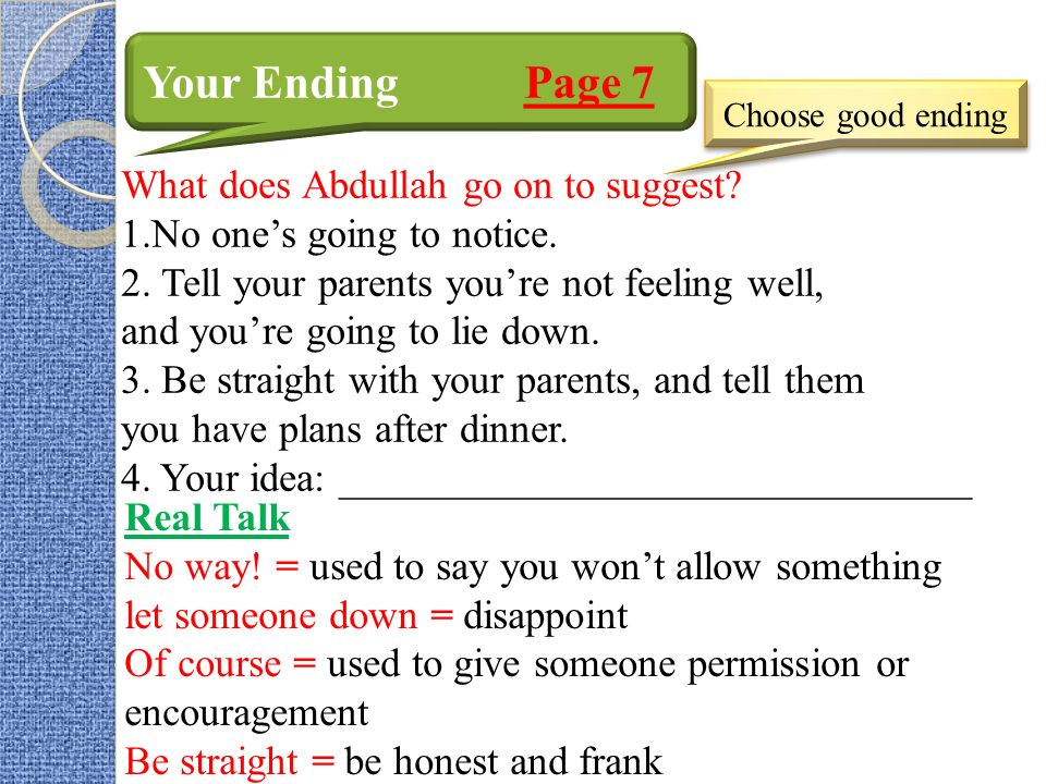 Your Ending Page 7 What does Abdullah go on to suggest.
