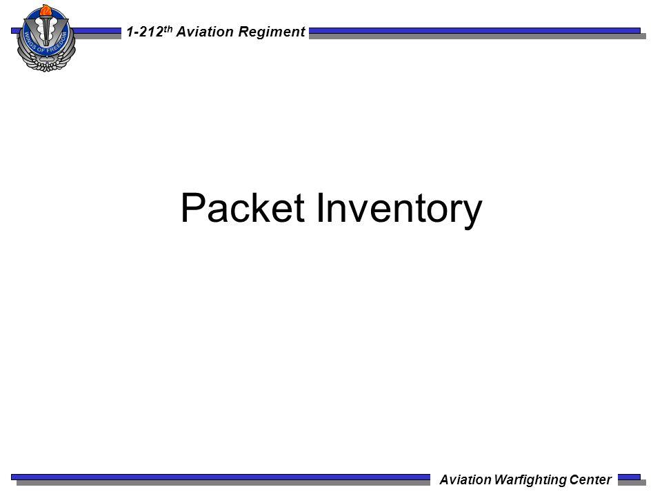 1-212 th Aviation Regiment Aviation Warfighting Center Packet Inventory