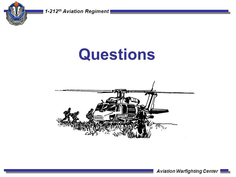 1-212 th Aviation Regiment Aviation Warfighting Center Questions