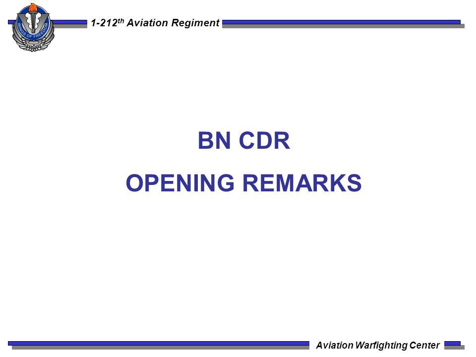 1-212 th Aviation Regiment Aviation Warfighting Center BN CDR OPENING REMARKS