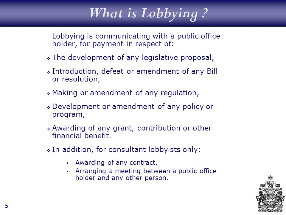 5 What is Lobbying .
