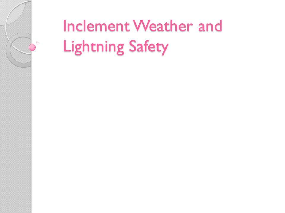 Inclement Weather and Lightning Safety