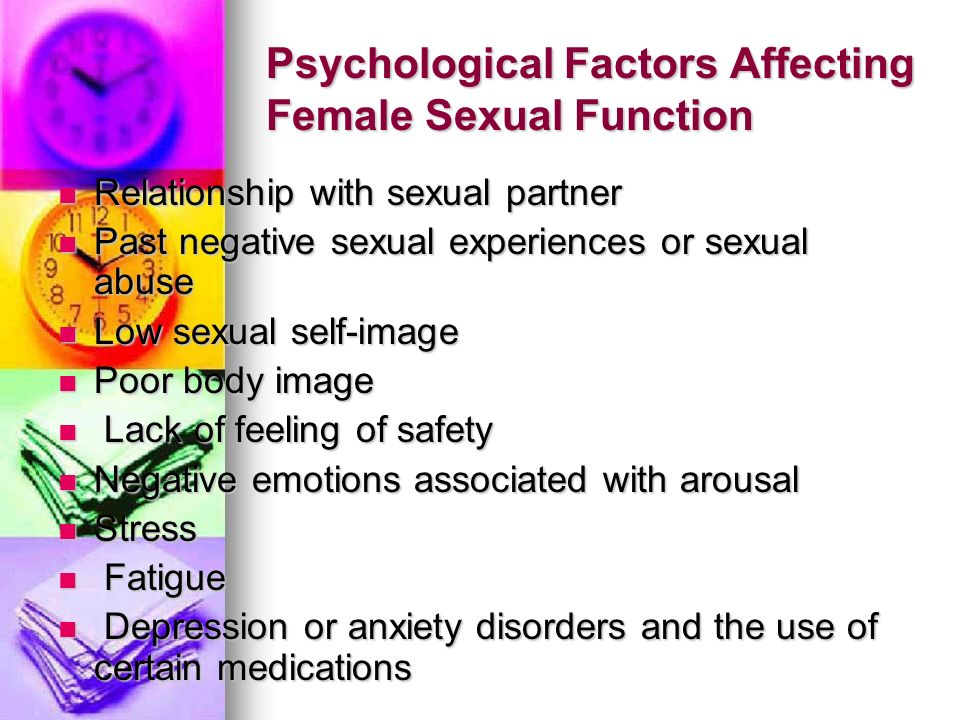 Psychological Factors Affecting Female Sexual Function Relationship with sexual partner Relationship with sexual partner Past negative sexual experien
